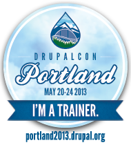I'm a Trainer at DrupalCon Portland